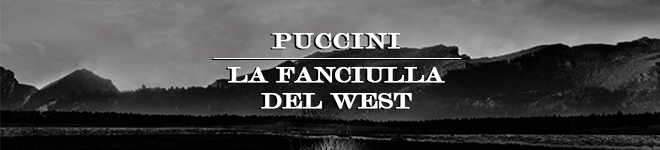 HEADER LA FANCIULLA DEL WEST